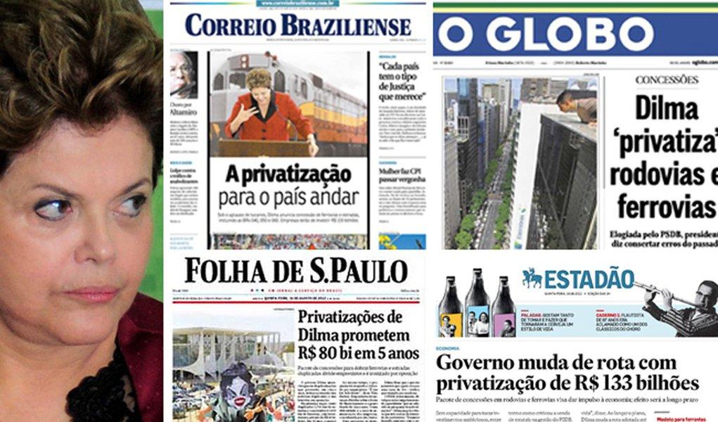 Jornais cravam: Dilma fez a sua privatização