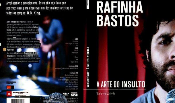 DO BAIXAR DE ARTE INSULTO A RAFINHA DVD BASTOS