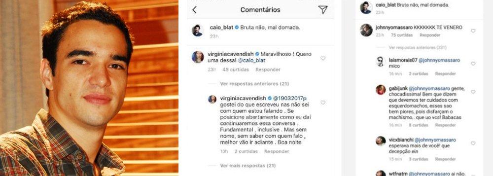 """O ator Caio Blat postou no Instagram uma foto ao lado de uma mulher que vestia uma camiseta com os dizeres: """"Bruta não, mal amada""""; a atriz Maria Casadevall escreveu: """"Onde é que está a piada? Por que faz rir a ideia de que uma mulher tenha que ser domada? Por que faz rir a ideia de que uma mulher e um animal ocupem o mesmo lugar diante do homem na supremacia do macho"""""""