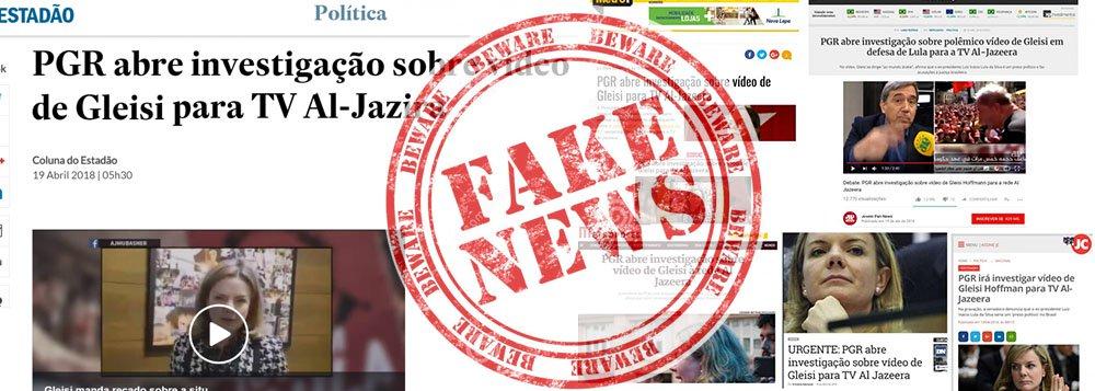 """A Procuradoria-Geral da República não está investigando, nem abriu investigação sobre as declarações concedidas pela senadora Gleisi Hoffmann (PR-PR) à TV Al-Jazeera; manchete criada pela coluna de Andreza Matais, do Estadão, e repercutida em efeito """"cascata"""" por diversos veículos é uma """"barriga"""" em jargão do jornalismo, ou popularmente Fake News; título da publicação diz: """"PGR abre investigação sobre vídeo de Gleisi para TV Al-Jazira""""; e a mentira se alastrou; ao GGN, a PGR nega fake news"""