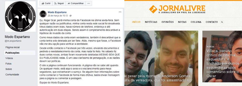 """Roger Roberto Dias Andre, o """"Roger Scar"""", dono do site Jornalivre de fake news do MBL, afirmou que teve seu perfil de Facebook deletado no dia 23 de março; """"Sem qualquer razão ou justificativa, minha conta nesta rede social foi desativada. Meus dados eram reais, havia número de telefone, endereço e até autenticação em duas etapas"""", disse ele; no dia 30 de março, a Coluna do Estadão informou que páginas de apoiadores de Bolsonaro foram tiradas do ar pelo Facebook"""