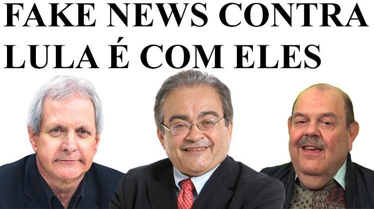 Se a mídia quer combater as fake News, devia pôr no olho da rua pilantras como esses que fizeram a justiça tomar o passaporte de Lula por conta de uma mentira nojenta