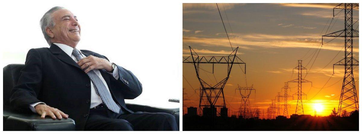 Michel Temer, energia, setor elétrico, setor energético