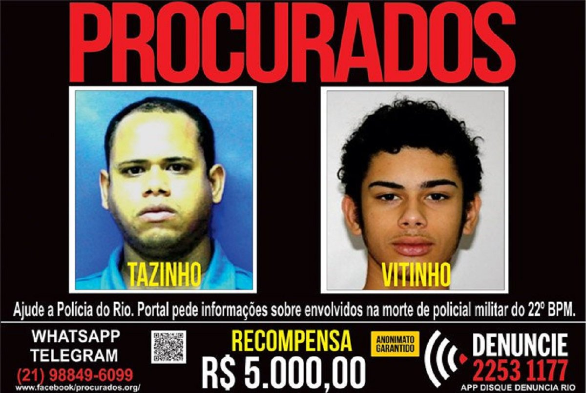 O Portal dos Procurados do Disque-Denúncia divulgou hoje (28) cartaz com a recompensa de R$ 5 mil por informações que levem à prisão de Valdenir da Silva Ramalho, o Tazinho ou TZ, de 37 anos, chefe do tráfico de drogas do Morro do Viradouro, Preventório e Cantagalo, em Niterói, região metropolitana do Rio, e de seu filho Victor de Abreu Ramalho, o Vitinho ou VT, de 19 anos. Os dois são acusados da morte do sargento da Polícia Militar, Fábio Alexandre Eufrázio Silva, de 45 anos, lotado no batalhão da Maré. O crime aconteceu na madrugada do dia 18 deste mês, em Manguinhos, zona norte do Rio