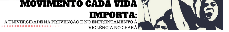 """Através do """"Movimento Cada Vida Importa"""" professores e pesquisadores de diferentes universidades estão promovendo um conjunto de atividades a partir desta segunda-feira (26), para sensibilizar a comunidade acadêmica contra o extermínio da população jovem, negra e pobre das periferias de Fortaleza e em outras regiões do Ceará. Integram a mobilização professores da UFC, UECE, Unifor, UniFanor, Uni7, UniChristus, IFCE), Centro Universitário Estácio do Ceará e Unilab.De 26 a 28 de fevereiroinaugurando o semestre de 2018.1, professores de diferentes áreas que aderiram ao movimento vão pautar em sala de aula e realizar eventos nos diversos campi"""