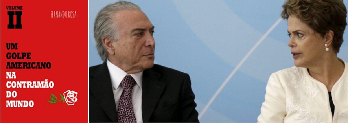 """Fernando Rosa escreve seu segundo volume para explicar como os articuladores do golpe contra a presidente deposta Dilma Rousseff (PT) decidiram devastar o País; em """"Um golpe americano. Na contramão do mundo"""", o escritor explica em detalhes os objetivos estratégicos da turma golpista; """"Rapidamente, alteraram as regras da exploração do pré-sal, congelaram os investimentos públicos e partiram para acabar com programas sociais"""", diz o escritor"""