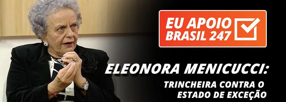 """A ex-ministra Eleonora Menicucci, responsável pela proteção às mulheres no governo da presidente Dilma Rousseff, apoia a campanha de assinaturas solidárias do 247. """"O 247 tem sido inequivocamente um espaço de liberdade de expressão, do diálogo e do debate contra todo esse estado de exceção que foi implantado no Brasil após o golpe de 2016"""", diz ela"""
