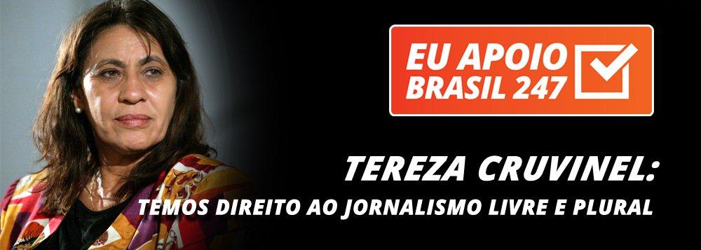 """A jornalista Tereza Cruvinel, um dos principais nomes do jornalismo brasileiro e que estruturou a comunicação pública brasileira, apoia a campanha de assinaturas solidárias do 247. """"Neste momento, em que o Brasil vive grandes retrocessos, tornou-se ainda mais importante apoiar e garantir a independência editorial de espaços como o Brasil 247. Venho pedir o seu apoio em nome do direito de todos nós a um jornalismo livre e plural"""", diz ela"""