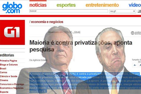 Apenas 25% dos brasileiros aprovava as privatizações. A percepção era a de que as privatizações pioraram os serviços prestados à população nos setores de telefonia, estradas, energia elétrica e água e esgoto