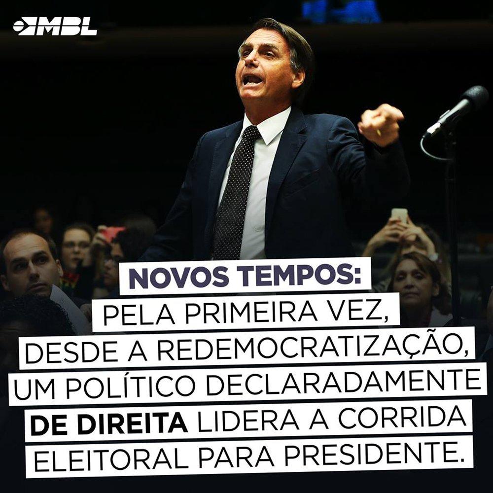 """Movimento Brasil Livre, que liderou movimentos pelo impeachment em 2015 e 2016, chama de """"novos tempos"""" a ascensão do deputado federal Jair Bolsonaro como candidato à presidência; """"Pela primeira vez, desde a redemocratização, um político declaradamente de direita lidera a corrida eleitoral para presidente"""", diz o post do MBL"""