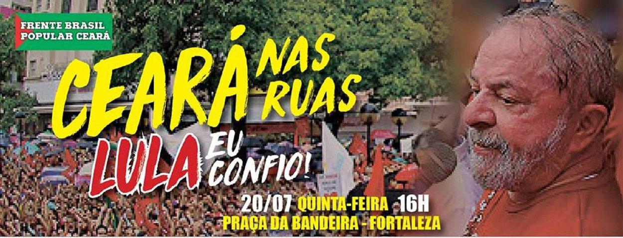 """Milhares de pessoas devem comparecer hoje, à tarde, ao ato """"Ceará nas Ruas - Lula Eu Confio"""", promovido pela Frente Brasil Popular do Ceará, partidos de esquerda e movimentos socais, a partir das 16 horas, com concentração na Praça da Bandeira, em Fortaleza. A manifestação é um desagravo às decisões do juiz paranaense Sérgio Moro que há alguns dias condenou o ex-presidente a nove anos e meio de prisão e ontem bloqueou o patrimônio de Lula. O anúncio do bloqueio provocou ainda mais reações negativas contra as medidas arbitrárias que vitimam o ex-presidente e a expectativa dos organizadores é reunir um grande número de pessoas pra prestar solidariedade a Lula"""