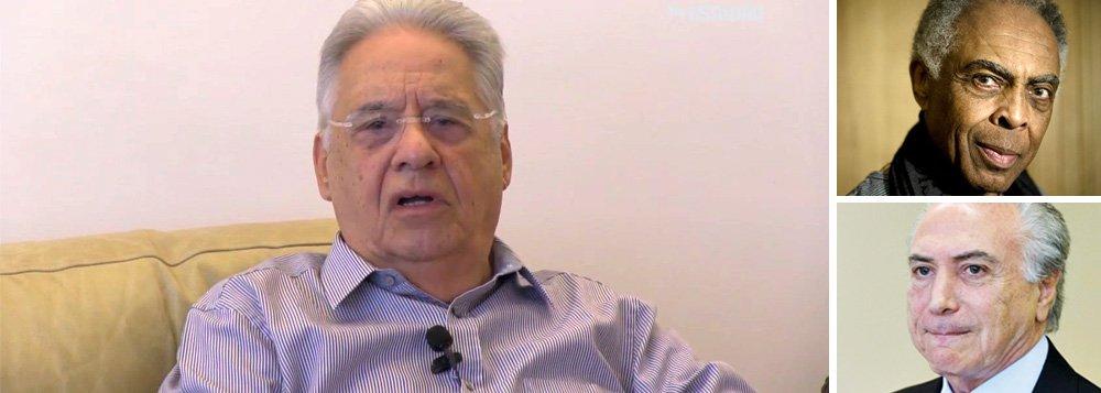 Segundo a coluna Radar, declaração foi feita pelo ex-presidente Fernando Henrique Cardoso ao cantor e compositor baiano em conversa recente; FHC jamais confiou na estabilidade da pinguela, como apelidou o governo Temer, diz a nota