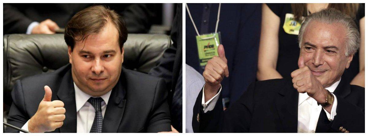 Presidente da Câmara, Rodrigo Maia (DEM-RJ), e Michel Temer