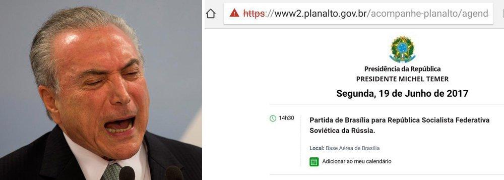 """Site do Palácio do Planalto divulga a agenda de Michel Temer com a viagem do peemedebista nesta segunda-feira 19 para a """"República Soviética da Rússia"""", nome do país entre 1917 e 1991; atualmente, o nome oficial é Federação Russa"""
