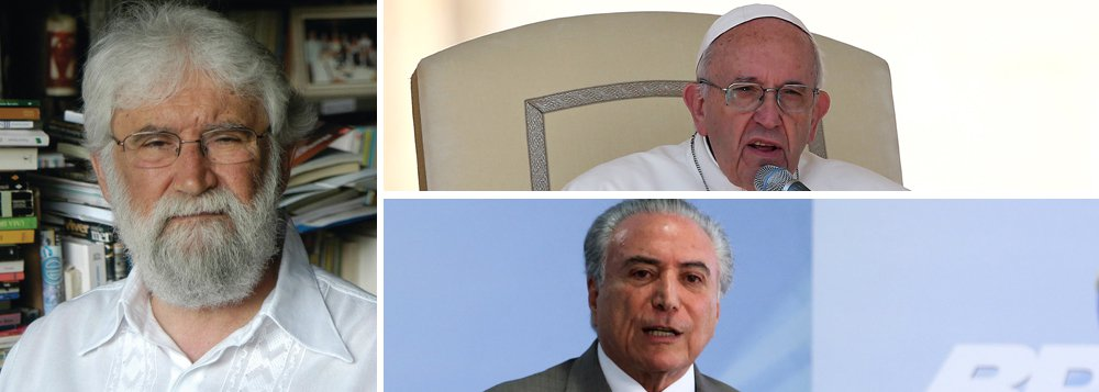 """Para teólogo Leonardo Boff, ao recusar convite de Michel Temer para visitar o país, líder mundial da igreja católica é coerente com a opção pelos pobres;""""Se ele viesse ao Brasil seria legitimar esse estado de coisas, o que ele nunca faria. Ele foi coerente ao não ir à Argentina e não vir ao Brasil. Enquanto houver formas duras, ditatoriais, eu diria, de governo e de relação com o povo, o papa não dará seu apoio e não visitará essas terras e esses países"""""""