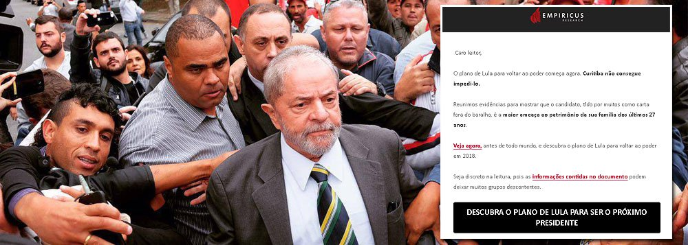 """Consultoria Empiricus, dona do site de direita O Antagonista, divulga nesta quarta-feira 10 mais uma campanha de terrorismo contra o ex-presidente Lula; """"O plano de Lula para voltar ao poder começa agora. Curitiba não consegue impedi-lo. Reunimos evidências para mostrar que o candidato, tido por muitos como carta fora do baralho, é a maior ameaça ao patrimônio da sua família dos últimos 27 anos"""", diz texto divulgado pela empresa, em tom de ameaça; durante o governo Lula, 40 milhões de brasileiros saíram da miséria e a bolsa bateu todos os recordes no Brasil, que acumulou 350 bilhões de dólares em reservas"""