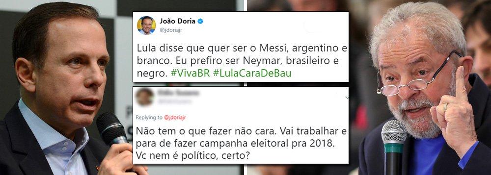"""Prefeito de São Paulo deturpa fala do ex-presidente Lula e é malhado nas redes sociais; em entrevista hoje mais cedo, Lula explicou a razão de ser alvo diário do tucano: o fato de estar em primeiro nas pesquisas; """"O papel dele é o seguinte: eu vou atacar o Messi ou Mascherano no Barcelona? Vai no Messi! Vou atacar o Sergio Ramos ou Cristiano Ronaldo no Real Madrid?"""", comparou Lula; no Twitter, Doria disse que """"Lula quer ser o Messi"""", mas que ele prefere ser Neymar, """"brasileiro e negro""""; e recebeu como respostas: """"vai trabalhar""""; """"Nada pior que burguês querendo pagar de povão"""", entre diversas outras críticas"""