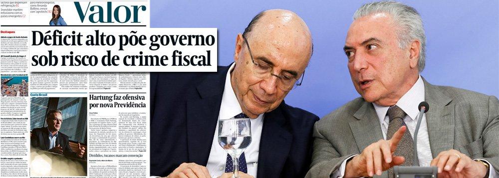 """Depois da farsa das acusações de pedaladas que justificaram o golpe que derrubou Dilma Rousseff, o Valor Econômico admite, em sua manchete desta segunda-feira, que o caos econômico da dupla Michel Temer e Henrique Meirelles está empurrando o Brasil para o buraco; o jornal relata a preocupação da equipe econômica com os riscos de descumprimento da chamada """"regra de ouro"""" das finanças públicas, o artigo 167 da Constituição, que proíbe a emissão de dívida em valor superior às despesas de capital (essencialmente investimentos) do exercício; ou seja: o deficit recorde já põe o governo em risco de crime fiscal"""