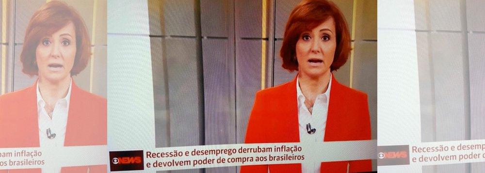 """Também afetada pelo golpe que apoiou, já que perdeu receita em 2016, a Globo agora sofre para justificar o péssimo momento da economia nacional e os números cada vez mais assustadores do desemprego; na noite desta sexta-feira, enquanto a comentarista de economia e política da GloboNews, Thaís Herédia, discursava, o letreiro abaixo dizia: """"Recessão e desemprego derrubam inflação e devolvem poder de compra aos brasileiros""""; em 2016, a Globo perdeu receita - uma redução de 8%"""