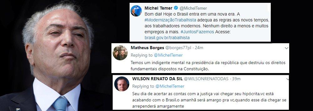 """No dia em que a reforma trabalhista entrou em vigor no País, Michel Temer foi às redes sociais e chamou a medida de retira dezenas de direitos dos trabalhadores de """"modernização trabalhista""""; reações imediatas foram uma chuva de críticas ao peemedebista que é aprovado por apenas 3% da população brasileira; confira reações"""