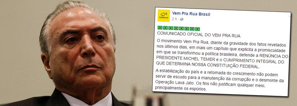 Até a página de Facebook Vem pra rua, ligada ao PSDB e impulsionadora do golpismo contra Dilma, quer a cabeça de Temer; em comunicado postado nesta sexta-feira (26), eles pedem que Temer renuncie