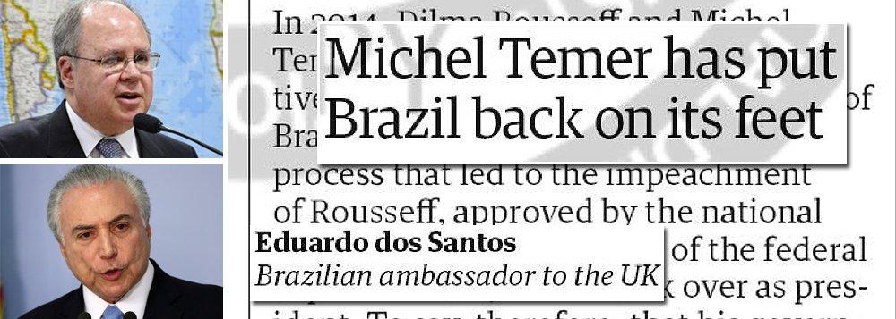 """diário inglês The Guardian publica carta enviada pelo embaixador do Brasil no Reino Unido, Eduardo Santos, em que responde a outra carta publicada no jornal em 31 de agosto classificando o governo de Michel Temer de """"ilegítimo""""; no texto, Santos lembra que Temer e Dilma Rousseff foram eleitos juntos em 2014 e que, após o processo de impeachment, o vice assumiu o poder; """"Seguindo as regras da lei, nossas instituições democráticas e republicanas provaram mais uma vez sua resiliência diante de uma crise muito séria"""", escreve; no entanto, o embaixador não fala nada sobre o fato de Temer estar fazendo o maior rombo da história"""