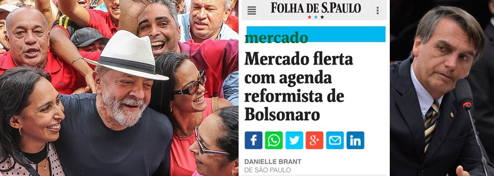 """Embora o ex-presidente Lula tenha tirado o Brasil do colo do Fundo Monetário Internacional, acumulado mais de US$ 300 bilhões em reservas, feito o País alcançar o grau de investimento e governado no período de maior valorização dos ativos nas bolsas de valores, a Folha de S. Paulo tenta criar o mito de que ele seria uma força anticapitalista e reúne alguns gatos pingados para atribuir ao chamado """"mercado"""" a tese de que até o deputado Jair Bolsonaro (PSC-RJ), um radical de extrema direita, poderia ser melhor; é mais um sinal de desespero, que aponta para uma imprensa perdida e desesperada diante da força de Lula"""