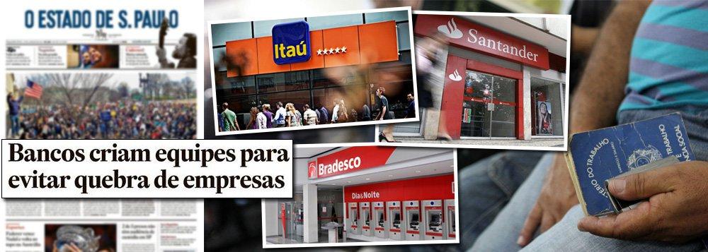 Diante do caos econômico da administração de Michel temer, que afunda o Brasil na maior crise de sua história, os maiores bancos privados do País já prevêem uma quebradeira generalizada nas empresas; depois de amargarem perdas com a deterioração financeira de grandes empresas, que entraram em recuperação judicial ou estão envolvidas na Lava Jato, Itaú, Bradesco e Santander começaram, nos últimos meses, a se organizar para evitar uma crise ainda maior; a preocupação é que essa onda de recuperações se intensifique e provoque um efeito cascata de estragos na já combalida economia do País; com equipes especializadas, esses bancos criaram departamentos totalmente focados na reestruturação de médias e grandes empresas