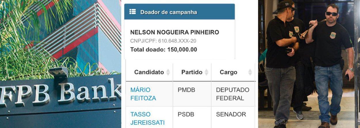 O banco panamenho FPB Bank, que atuava em parceria com a Mossack Fonseca e alvo da operação Caça-Fantasma, 32ª fase da Lava Jato, é dirigida por Nelson Pinheiro, que apoiou candidaturas cearenses do PSDB e PMDB nas últimas eleições; segundo o deputado distrital Paulo Tadeu (PT-DF), o banqueiro doou R$ 150 mil para as campanhas a senador de Tasso Jereissati (PSDB-CE) e de deputado federal de Mário Feitoza (PMDB-CE); ele não é investigado neste momento, segundo a Polícia Federal; segundo o Ministério Público Federal, o FPB Bank funciona de maneira oficial no Panamá, mas atuava no Brasil sem autorização do Banco Central; nesta fase da Lava Jato, a PF apura crimes contra o sistema financeiro nacional, lavagem de ativos e a formação de organização criminosa internacional