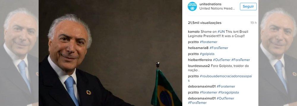 Uma publicação da ONU no Instagram sobre Michel Temer foi dominada por mensagens de Fora Temer e contra o golpe; as hashtags #Foratemer, #foragolpista, #OutTemer e #LUTOPELADEMOCRACIA ocuparam todo o espaço dos comentários