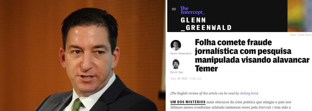"""""""Uma coisa é a mídia plutocrática brasileira incentivar e incitar abertamente a queda de um governo democraticamente eleito. De acordo com a Repórteres Sem Fronteira, esse comportamento representa uma ameaça direta à democracia e à liberdade de imprensa. Mas é muito diferente testemunhar a fabricação de manchetes e narrativas falsas insinuando que uma grande parte do país apoia o indivíduo que tomou o poder de forma antidemocrática, quando isso não é verdade"""", escrevem os jornalistas Glenn Greenwald e Erick Dau, em texto que esmiúça a pesquisa Datafolha feita para alavancar o apoio a Michel Temer"""