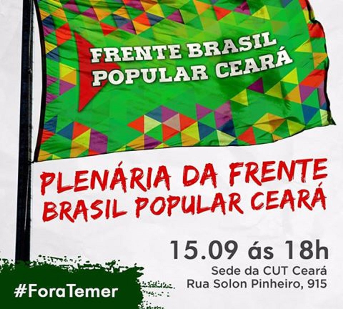 A Frente Brasil Popular do Ceará convocou para hoje, a partir das 18 horas, na sede da CUT Ceará, uma plenária geral que vai organizar a adesão à paralisação nacional, marcada para o dia 22 de setembro