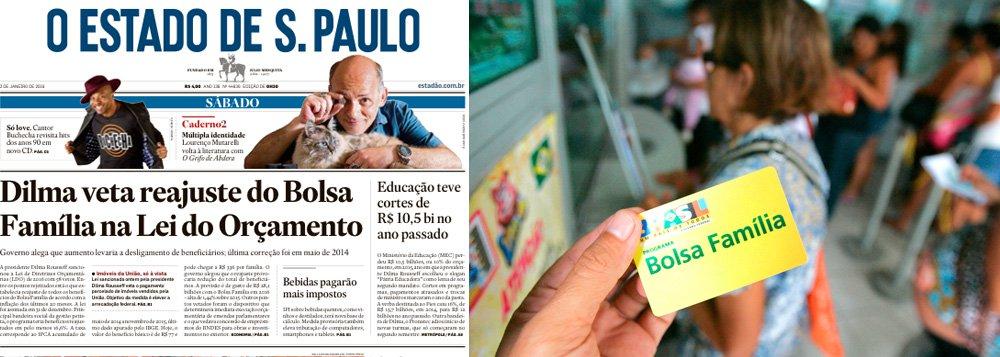"""Jornalista Fernando Brito explica o veto da presidente na Lei de Diretrizes Orçamentárias ao reajuste do programa; """"Como a dotação orçamentária para o Bolsa Família é fixa, o que acontece quando se aumenta o valor do benefício? Sim, como o valor total é o mesmo, menos benefícios poderão ser pagos""""; e critica a manchete do Estadão sobre o assunto:""""Contém uma destas 'jaboticabas', as coisas que só acontecem no Brasil"""""""