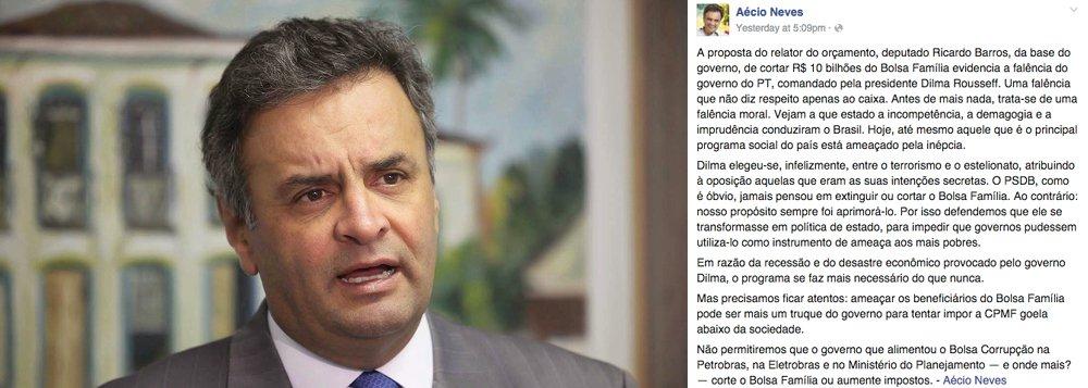 """Senador criticou, pelas redes sociais, a proposta de corte deR$ 10 bilhões dos recursos do programa Bolsa Família; segundo ele, a proposta """"evidencia a falência do governo do PT, comandado pela presidente Dilma Rousseff. Uma falência que não diz respeito apenas ao caixa. Antes de mais nada, trata-se de uma falência moral""""; o presidente do PSDB também disse que a oposição votará contra o corte; """"Não permitiremos que o governo que alimentou o Bolsa Corrupção na Petrobras, na Eletrobras e no Ministério do Planejamento — e onde mais? — corte o Bolsa Família ou aumente impostos"""", destacou Aécio Neves"""