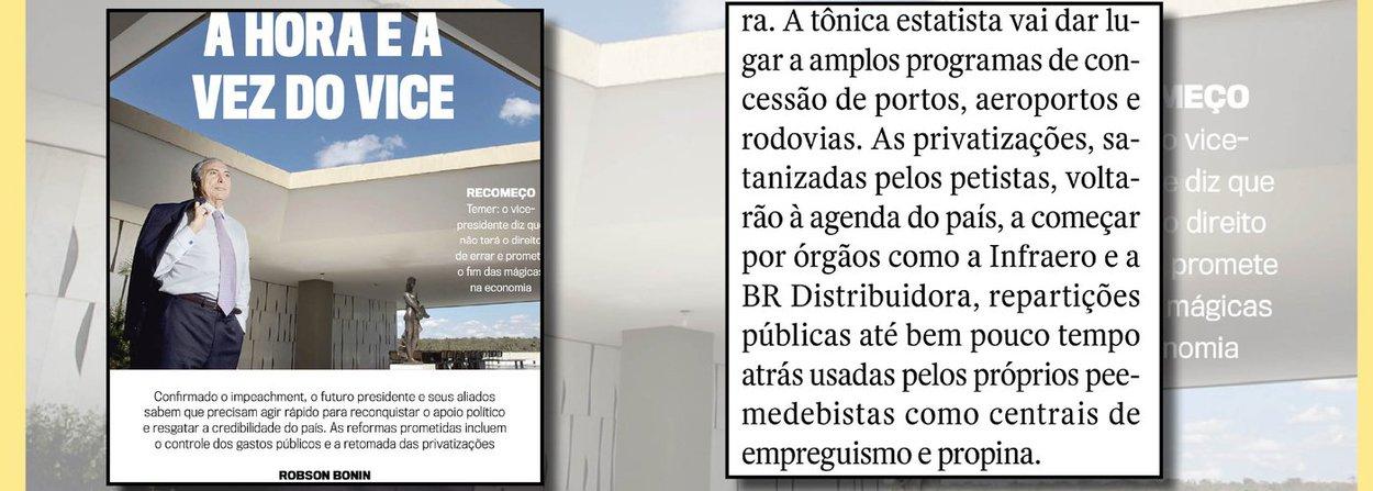 """Uma das principais indutoras do golpe parlamentar no Brasil, a revista Veja circulou com edição extra nesta segunda-feira; nela, cobrou do """"presidente"""" Michel Temer uma agenda de privatizações começando pela BR Distribuidora e pela Infraero; além disso, mandou um aviso aos navegantes, como Marina Silva, que sonham com novas eleições: como o PSDB, que será sócio do governo Temer, não tem mais interesse na ação que pretendia cassar a chapa Dilma-Temer no Senado, ela subiu no telhado; golpe perfeito?"""