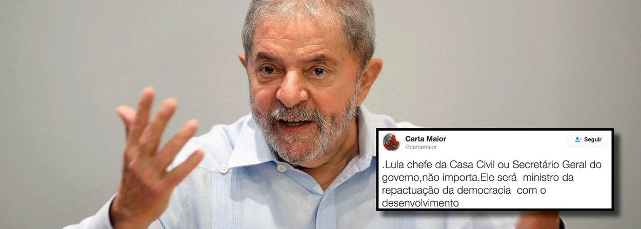 """A Carta Maior defendeu que o ex-presidente Lula assuma um ministério no governo da presidente Dilma Rousseff; no Twitter, a publicação afirmou queLula será """"ministro da repactuação da democracia com o desenvolvimento"""""""