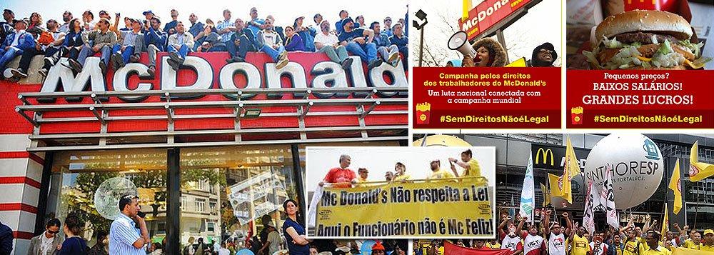 """Campanha global reúne sindicatos e trabalhadores do McDonald´s em diversos países em defesa dos direitos dos funcionários da rede de fast food americana; """"Pequenos preços? Baixos salários! Grandes lucros!"""", diz um dos cartazes na internet; expectativa para um ato organizado nos Estados Unidos para o próximo dia 15 é de 60 mil pessoas em 200 cidades; protesto deve ocorrer em outros 35 países que fazem parte da campanha, incluindo o Brasil"""