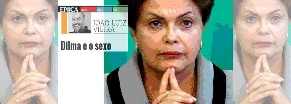 Época ultrapassa limites com texto sobre vida sexual de Dilma
