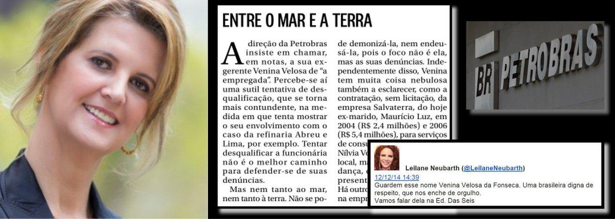 """""""Guardem esse nome: Venina Velosa da Fonseca. Uma brasileira digna de respeito, que nos enche de orgulho"""", anunciava pelo Twitter a jornalista Leilane Neubarth, da Globonews, antes de apresentá-la ao distinto público; agora, sabe-se que Venina fez dois contratos sem licitação com a empresa do ex-marido, que somam R$ 7,8 milhões; o que Leilane diria a respeito?"""
