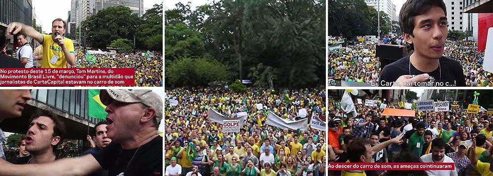 """Vídeo postado por Carta Capital no Youtube revela o momento em que repórteres da revista foram hostilizados ao cobrir os protestos do último domingo, em São Paulo; do alto do carro de som, um dos integrantes do movimento intitulado """"Brasil Livre"""" provocava a reportagem da revista a falar diante da massa ensandecida; repórteres tiveram de sair escoltados, aos gritos de 'ei, Carta, vai tomar no c...""""; Movimento Brasil Livre, que ajudou a organizar os protestos, ainda não se posicionou sobre a agressão à liberdade de expressão; pela internet, movimento pede doações para derrubar o PT, mas reportagem acusa o MBL de ser financiado pela família norte-americana Koch, envolvida em escândalos no setor de petróleo"""