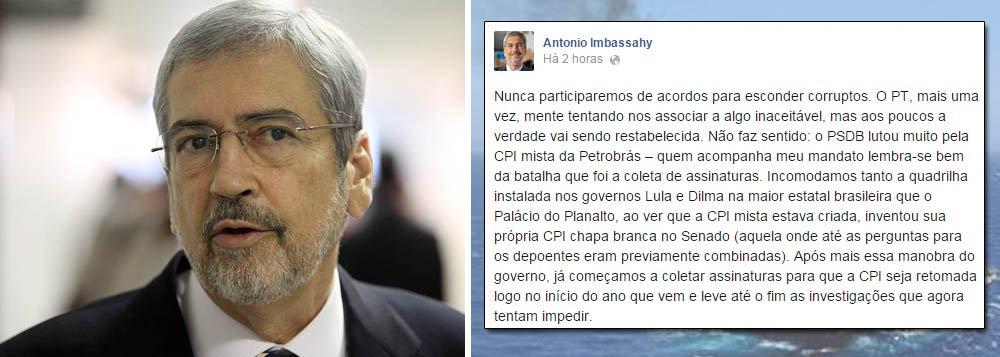 """Deputado Antônio Imbassahy negou que seu partido tenha participado de acordo com governistas na CPI da Petrobras para não convocar políticos envolvidos nas investigações; """"Nunca participaremos de acordos para esconder corruptos. O PT, mais uma vez, mente tentando nos associar a algo inaceitável"""", escreveu o líder tucano no Facebook; ontem, o presidente do PSDB, senador Aécio Neves, divulgou nota dizendo que o partido """"não pactua"""" com o acordo mencionado; Imbassahy diz que a oposição já coleta assinaturas para que a CPI continue em 2015"""