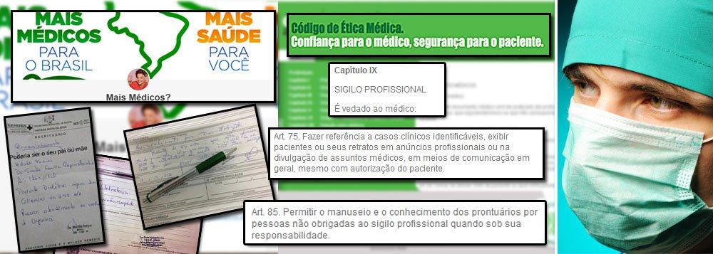 Profissionais criam site para ridicularizar consultas e receitas expedidas por médicos estrangeiros no programa Mais Médicos; especialmente os cubanos, é claro; página na internet é ode ao preconceito, mais uma pisada na bola – e forte – da máfia de branco brasileira; página é desrespeito ao Código de Ética dos médicos, pois não se podedivulgar receitas de terceiros