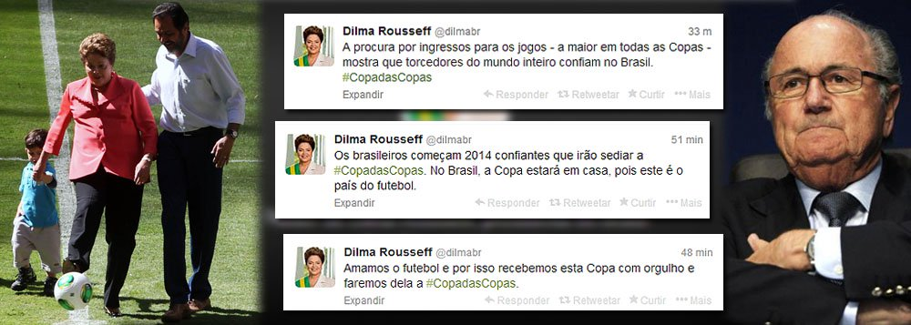 """Pelo Twitter, presidente rebate as críticas do dirigente da entidade máxima do futebol, Joseph Blatter, de que nunca viu um atraso tão grande nas obras para um Mundial como vê no Brasil e que durante a Copa do Mundo no País haverá protestos """"mais concretos, mais estruturados"""" do que houve durante a Copa das Confederações, em 2013; segundo Dilma Rousseff, faremos a """"Copa das Copas""""; """"A procura por ingressos para os jogos - a maior em todas as Copas - mostra que torcedores do mundo inteiro confiam no Brasil"""", ressalta a presidente"""