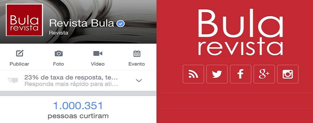 Página da Revista Bula no Facebook atingiu nesta semana a marca de 1 milhão de seguidores e assim se transforma na página de mídia do Centro-Oeste com mais curtidas na rede social;revista Bula é uma das páginas de cultura mais acessadas do Brasil e também está hospedada no Portal R7; no mês passado, o site da Bula teve 6 milhões de acessos e alcançou mais um recorde