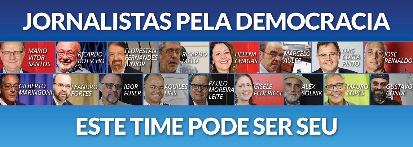 Jornalistas pela Democracia: uma seleção em defesa do Brasil