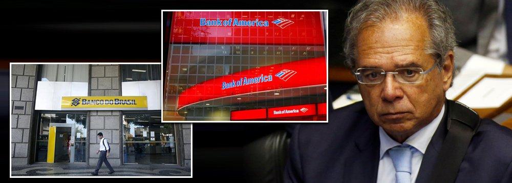 Paulo Guedes quer entregar o Banco do Brasil ao Bank of America