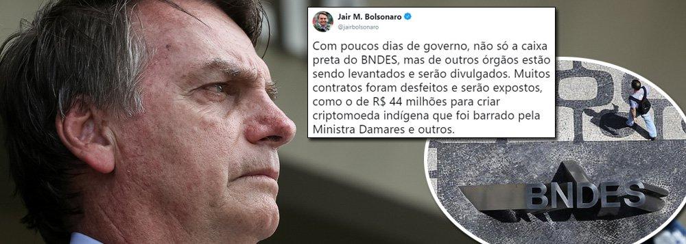Bolsonaro ataca BNDES e trama sua destruição