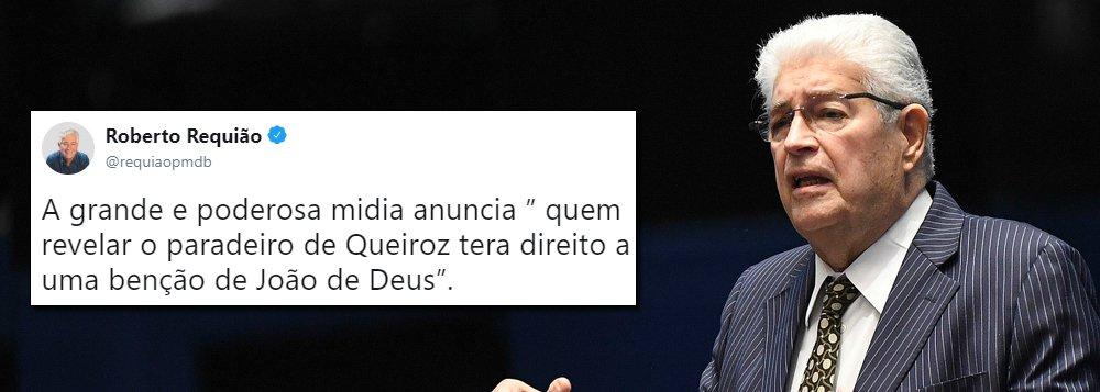 Requião lança recompensa para quem encontrar o Queiroz