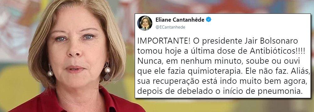 Cantanhêde se corrige diz que Bolsonaro tomou antibiótico e não quimio