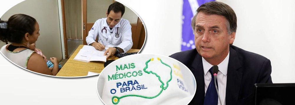 Após expulsar cubanos, governo Bolsonaro vai encerrar o Mais Médicos